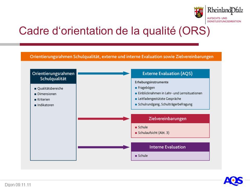 Dijon 09.11.11 Cadre dorientation de la qualité (ORS)