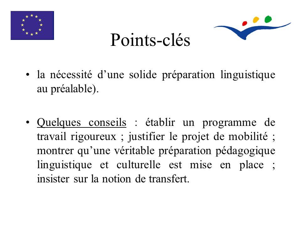 Points-clés la nécessité dune solide préparation linguistique au préalable).