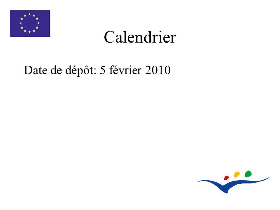 Calendrier Date de dépôt: 5 février 2010