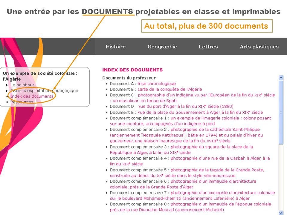 Une entrée par les DOCUMENTS projetables en classe et imprimables Au total, plus de 300 documents