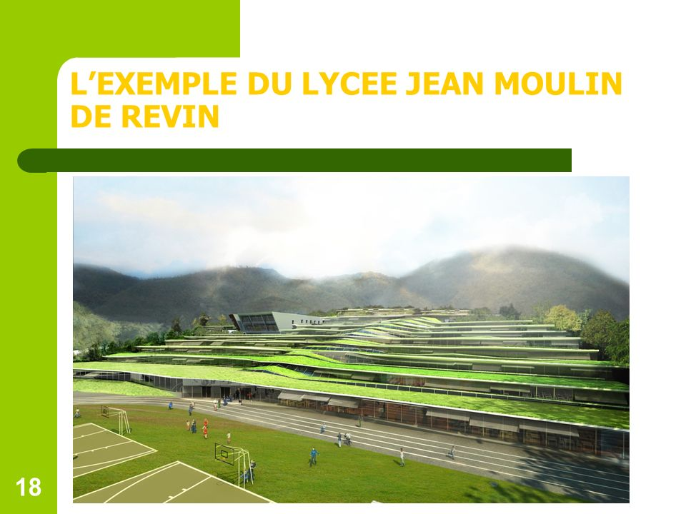 18 LEXEMPLE DU LYCEE JEAN MOULIN DE REVIN