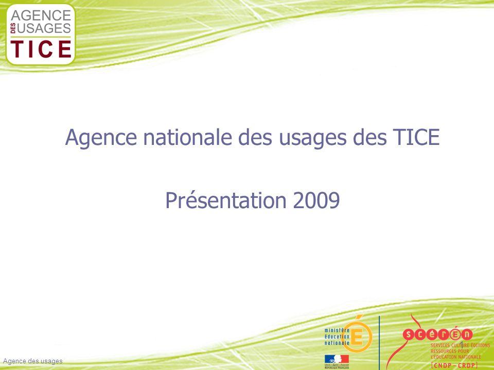 Cliquez pour modifier le style du titre Cliquez pour modifier les styles du texte du masque Deuxième niveau Troisième niveau Quatrième niveau Cinquième niveau Agence des usages 1 Agence nationale des usages des TICE Présentation 2009