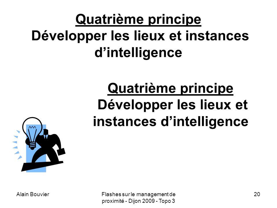 Alain BouvierFlashes sur le management de proximité - Dijon 2009 - Topo 3 21 Cinquième principe