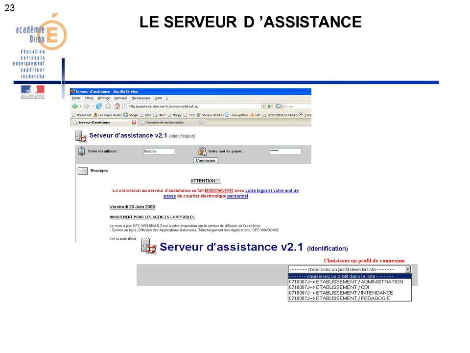 23 LE SERVEUR D ASSISTANCE