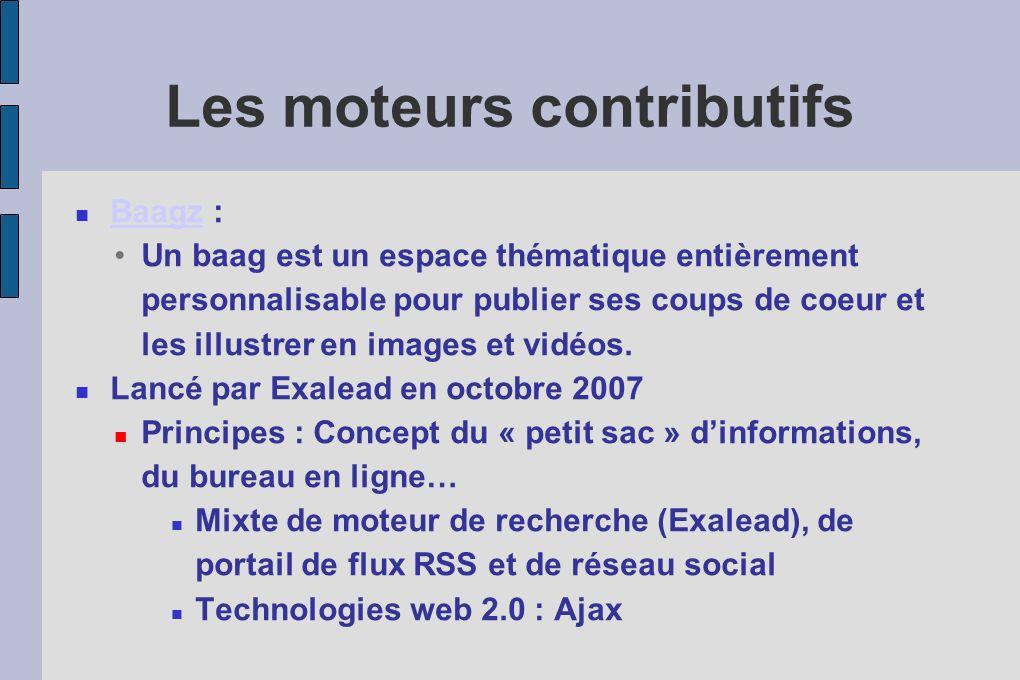 Les moteurs contributifs Baagz : Baagz Un baag est un espace thématique entièrement personnalisable pour publier ses coups de coeur et les illustrer en images et vidéos.