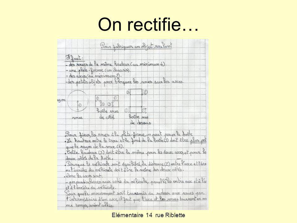Classe de CM2 Elémentaire 14 rue Riblette On rectifie…