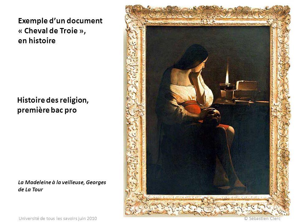 Exemple dun document « Cheval de Troie », en histoire La Madeleine à la veilleuse, Georges de La Tour Histoire des religion, première bac pro Universi
