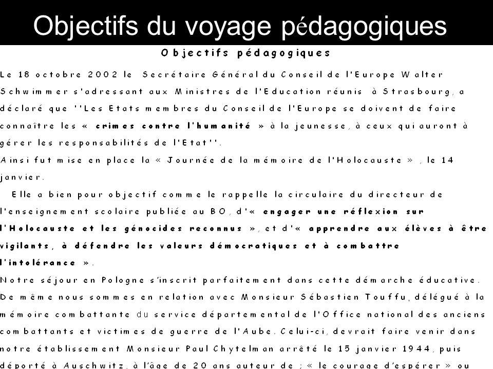Objectifs du voyage p é dagogiques