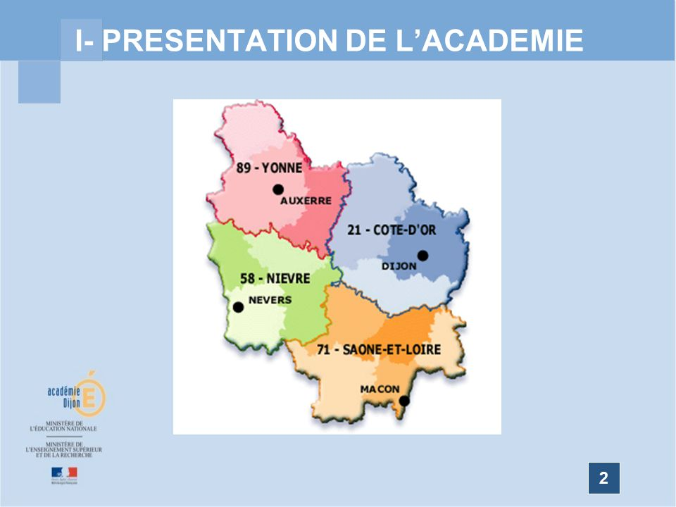 2 I- PRESENTATION DE LACADEMIE