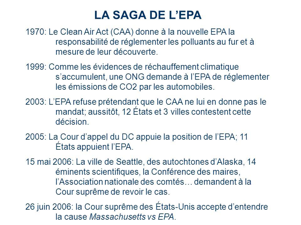 LA SAGA DE LEPA 1970: Le Clean Air Act (CAA) donne à la nouvelle EPA la responsabilité de réglementer les polluants au fur et à mesure de leur découve