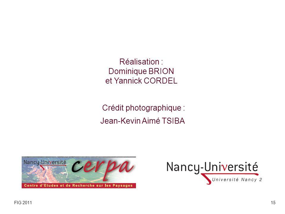 Réalisation : Dominique BRION et Yannick CORDEL Crédit photographique : Jean-Kevin Aimé TSIBA FIG 201115
