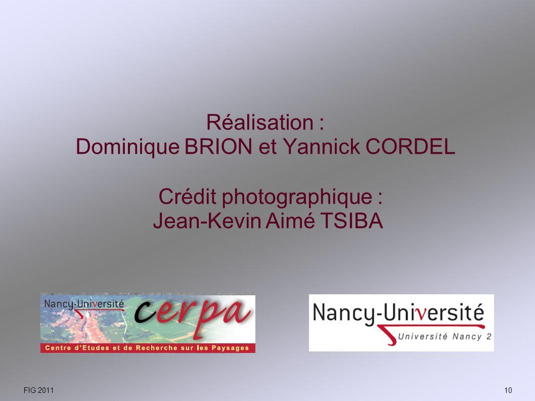 Réalisation : Dominique BRION et Yannick CORDEL Crédit photographique : Jean-Kevin Aimé TSIBA FIG 201110