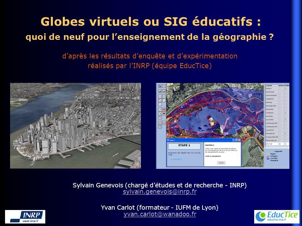 Globes virtuels ou SIG éducatifs : quoi de neuf pour lenseignement de la géographie .