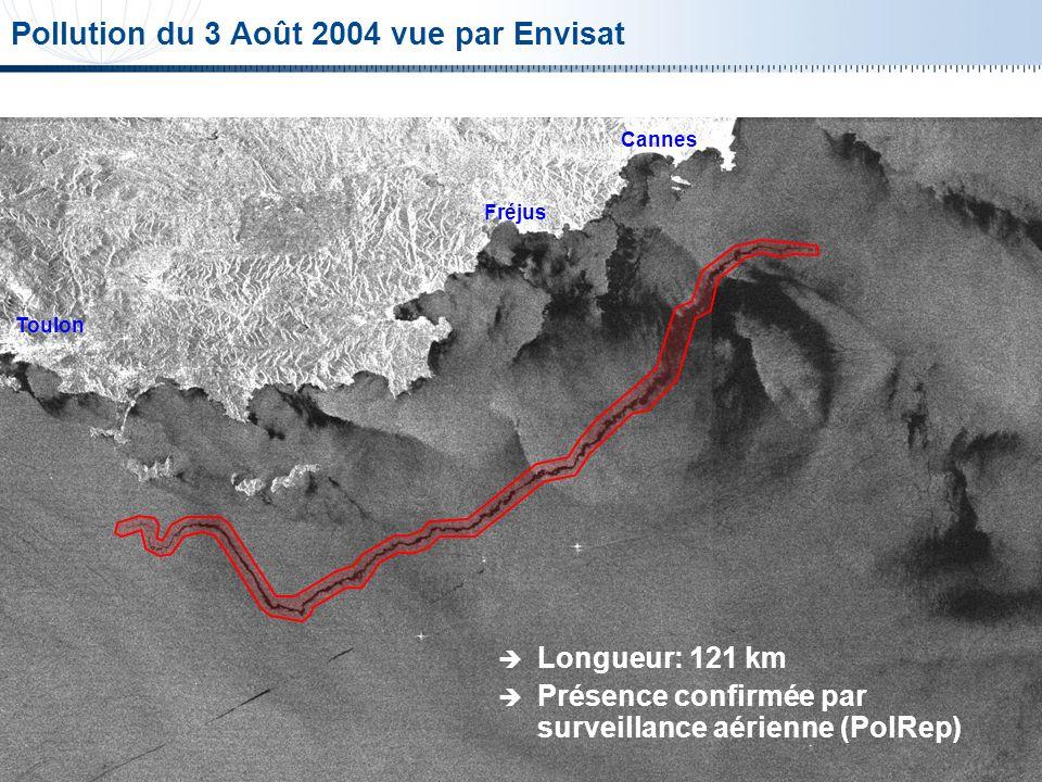 © Spot Image 2006 8 Longueur: 121 km Présence confirmée par surveillance aérienne (PolRep) Toulon Fréjus Cannes Pollution du 3 Août 2004 vue par Envis