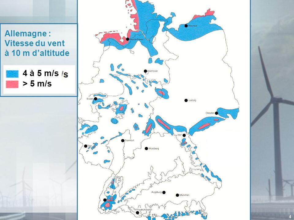 4 Allemagne : Vitesse du vent à 10 m daltitude 4 à 5 m/s > 5 m/s
