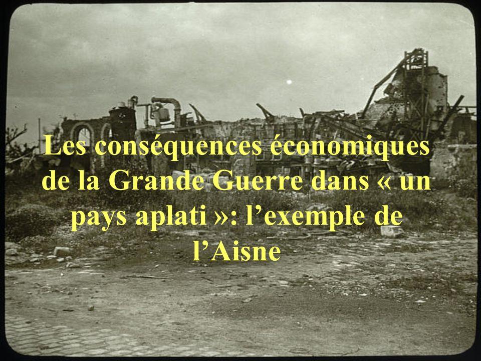 Les conséquences économiques de la Grande Guerre dans « un pays aplati »: lexemple de lAisne