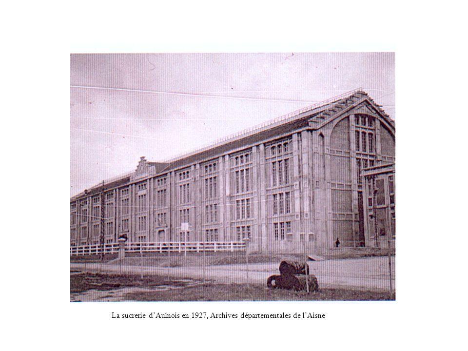 La sucrerie dAulnois en 1927, Archives départementales de lAisne