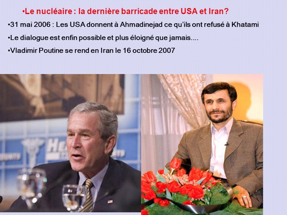 Le nucléaire : la dernière barricade entre USA et Iran.