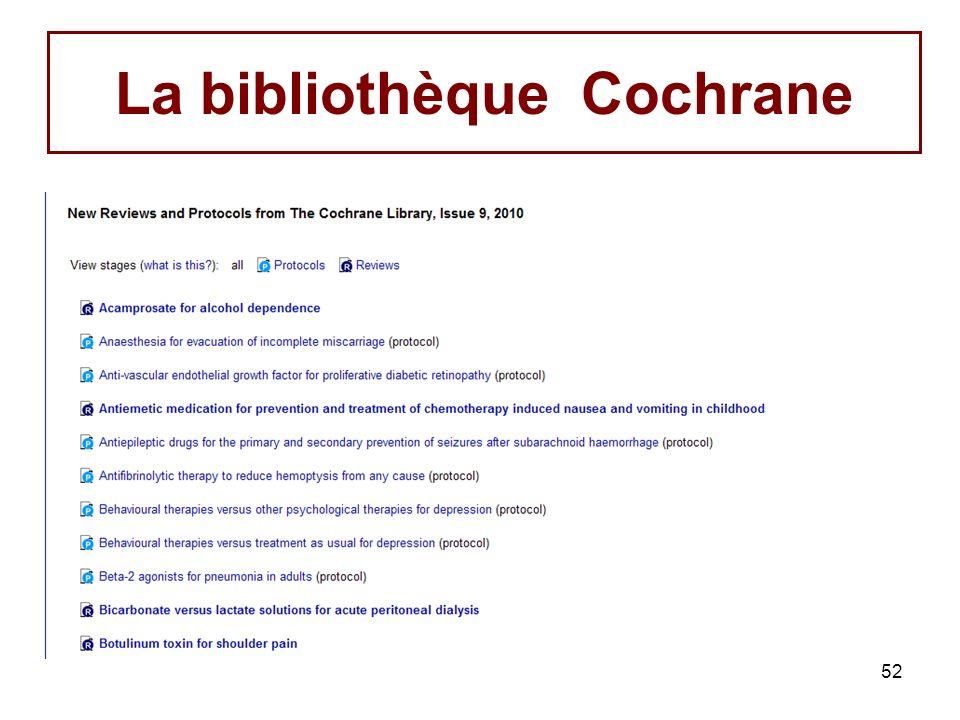52 La bibliothèque Cochrane