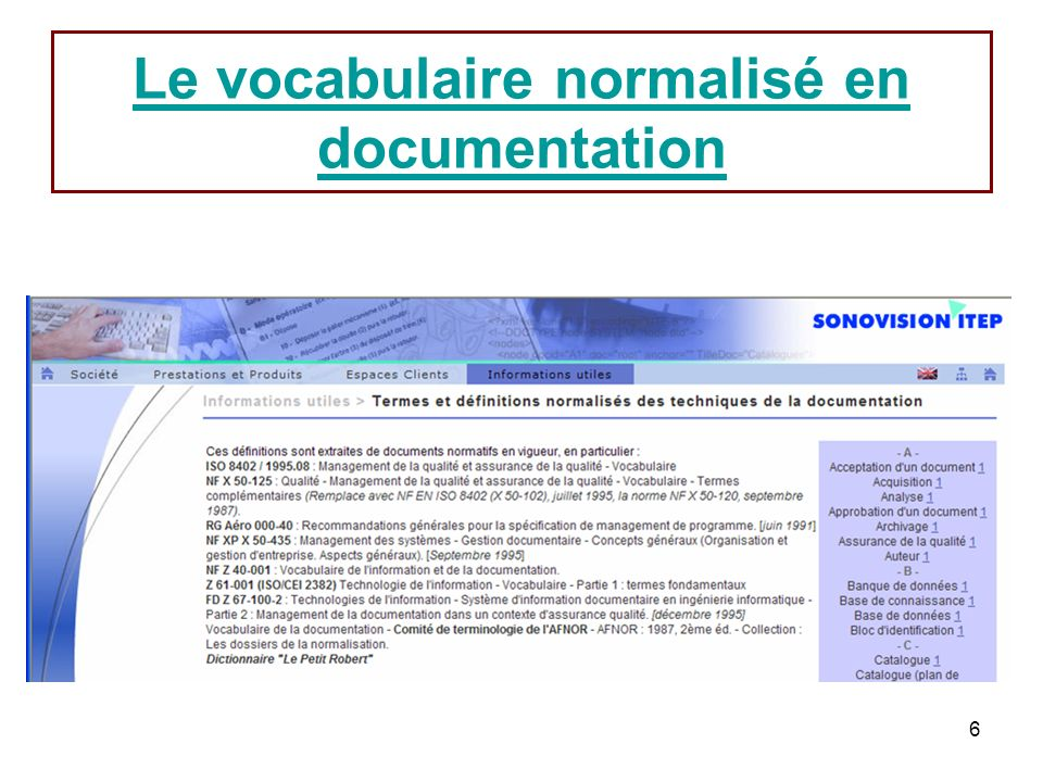 6 Le vocabulaire normalisé en documentation