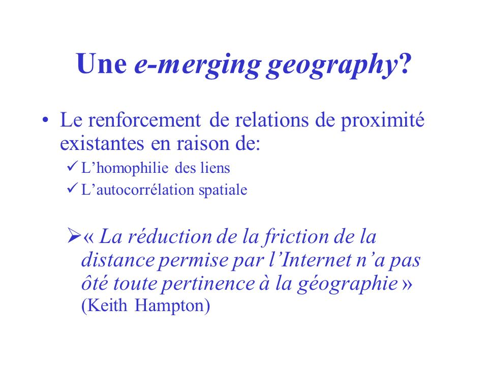Une e-merging geography.