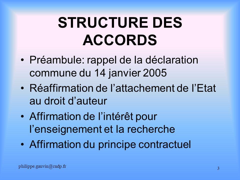philippe.gauvin@cndp.fr 3 STRUCTURE DES ACCORDS Préambule: rappel de la déclaration commune du 14 janvier 2005 Réaffirmation de lattachement de lEtat