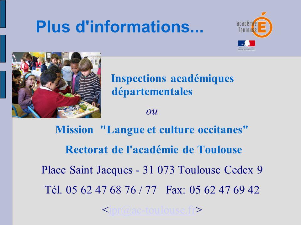 Plus d'informations... Inspections académiques départementales ou Mission