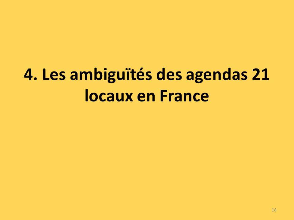 4. Les ambiguïtés des agendas 21 locaux en France 18