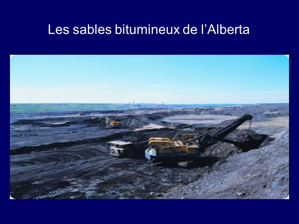 Les sables bitumineux de lAlberta