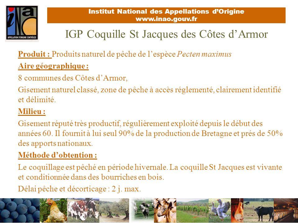 Institut National des Appellations dOrigine www.inao.gouv.fr Aire géographique IGP Coquille St Jacques