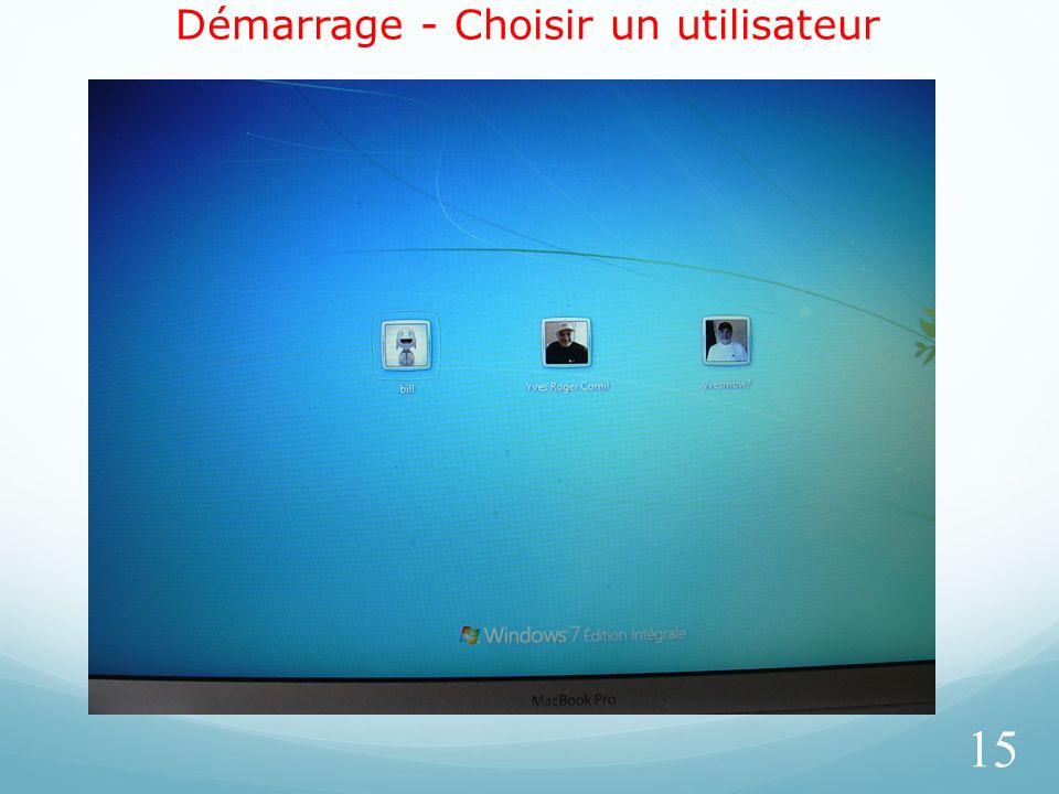 Démarrage - Choisir un utilisateur 15