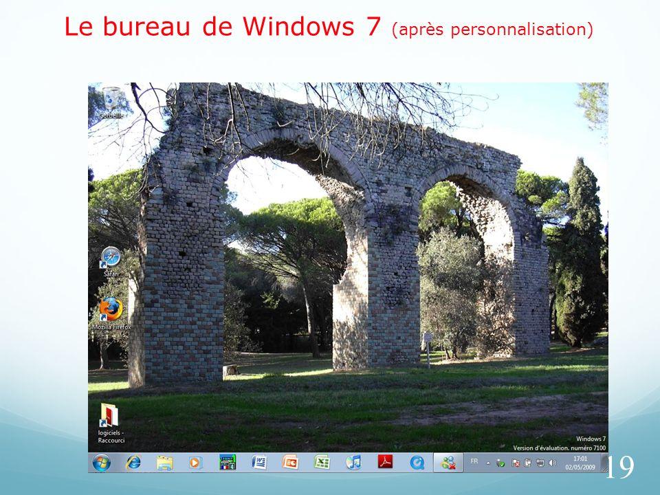 Le bureau de Windows 7 (après personnalisation) 19