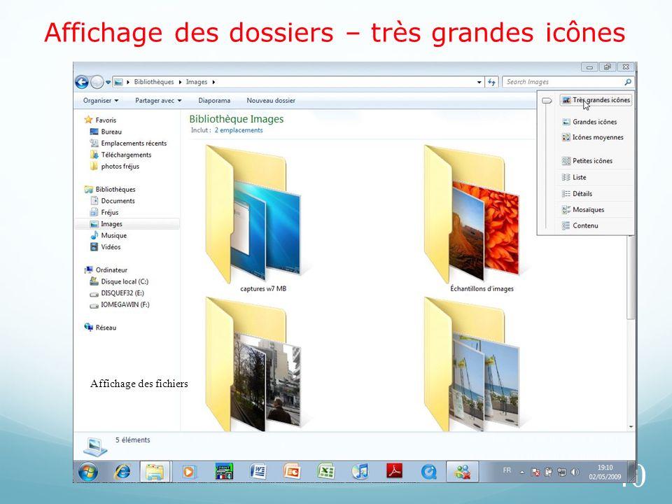 Affichage des dossiers – très grandes icônes 40 Affichage des fichiers