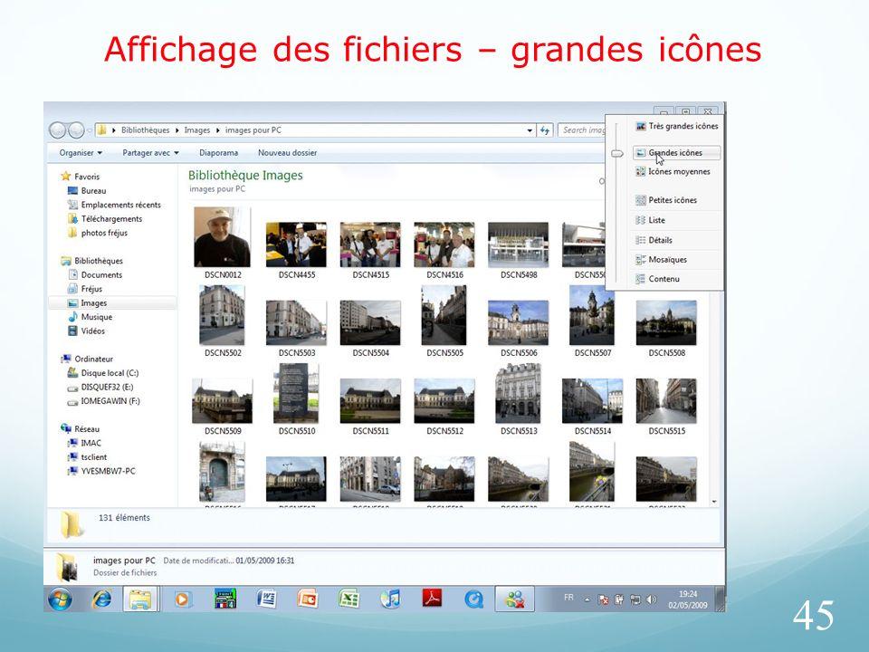 Affichage des fichiers – grandes icônes 45