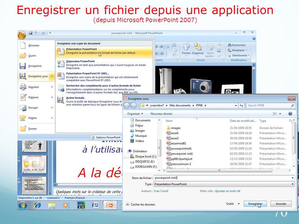 Enregistrer un fichier depuis une application (depuis Microsoft PowerPoint 2007) 76