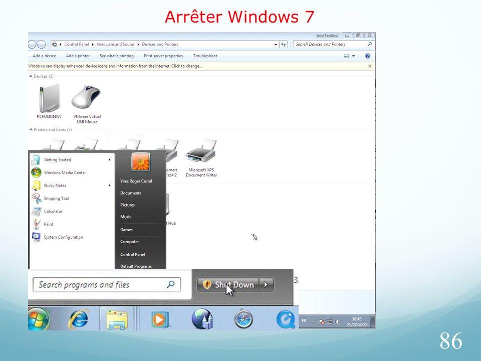 Arrêter Windows 7 86