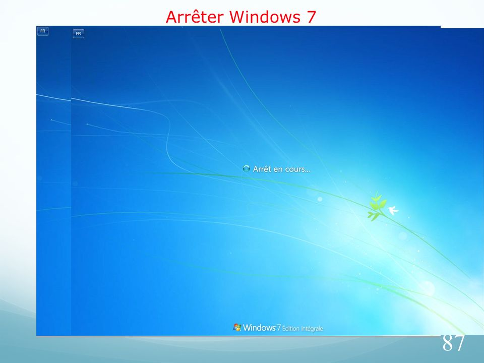 Arrêter Windows 7 87