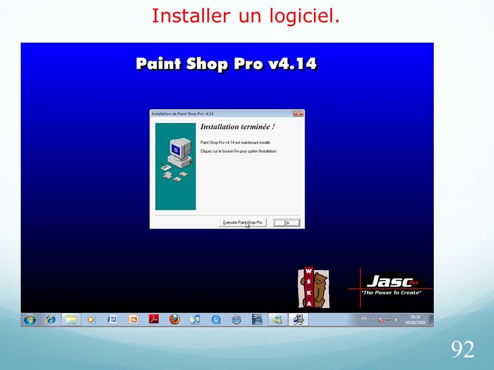 Installer un logiciel. 92