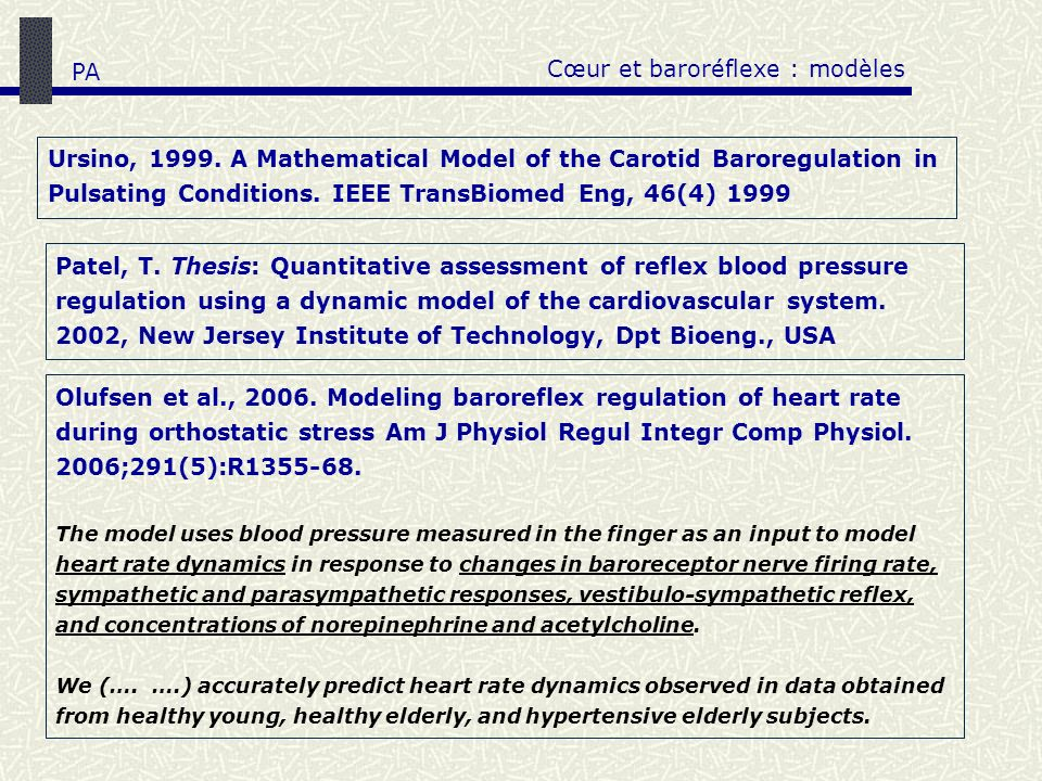 Ursino, 1999. A Mathematical Model of the Carotid Baroregulation in Pulsating Conditions. IEEE TransBiomed Eng, 46(4) 1999 Cœur et baroréflexe : modèl