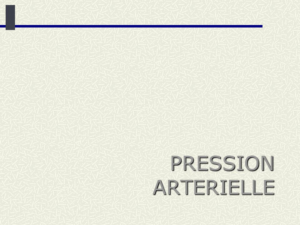 Pression artérielle Système cardiovasculaire Régulations rapides Régulations lentes Hormones PA