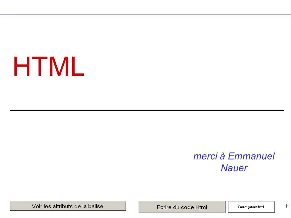 1 HTML merci à Emmanuel Nauer