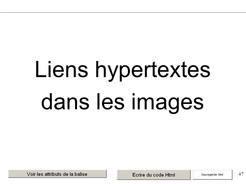 47 Liens hypertextes dans les images