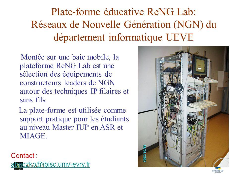 IUP ASR Présentation de la plate-forme ReNG Lab La plateforme est divisée en 3 parties organisées autour des sous-réseaux spécialisés: 1.ReNG 1 pour les équipements sans fils Wi-Fi et la téléphonie sur IP (Wi-Fi de Symbol, Wi-Fi phones, IP phones et IPBX dAvaya, ….), 2.ReNG 2 pour les systèmes filaires sur fibre et cuivre (EPON de Nayna Networks, CPL et Wi-Fi de DéfiDev,…), 3.ReNG 3 pour les accès sécurisés vers le réseau Wi-Fi de lUEVE et Internet.