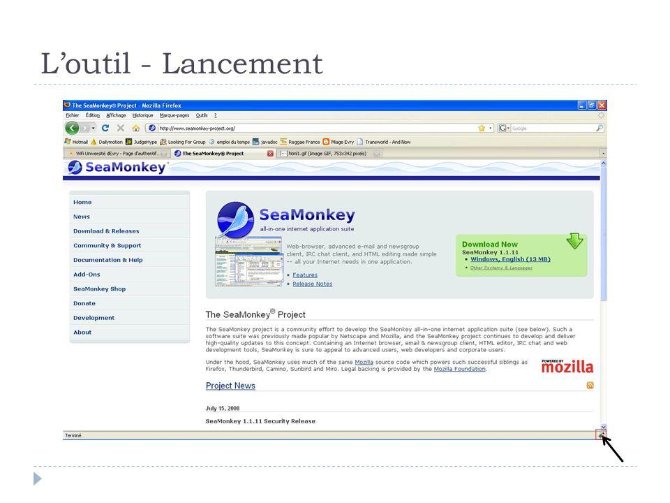 Loutil - Fonctionnalités Accès au code source + CSS correspondant pour la balise sélectionnée Différents onglets Console : permet de voir les scripts exécutés sur la page courante HTML : permet de voir le code HTML (dynamique) CSS : permet de voir le CSS associé Script : permet de voir le code HTML (statique)