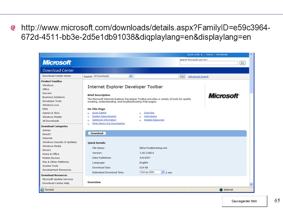 65 http://www.microsoft.com/downloads/details.aspx?FamilyID=e59c3964- 672d-4511-bb3e-2d5e1db91038&diqplaylang=en&displaylang=en