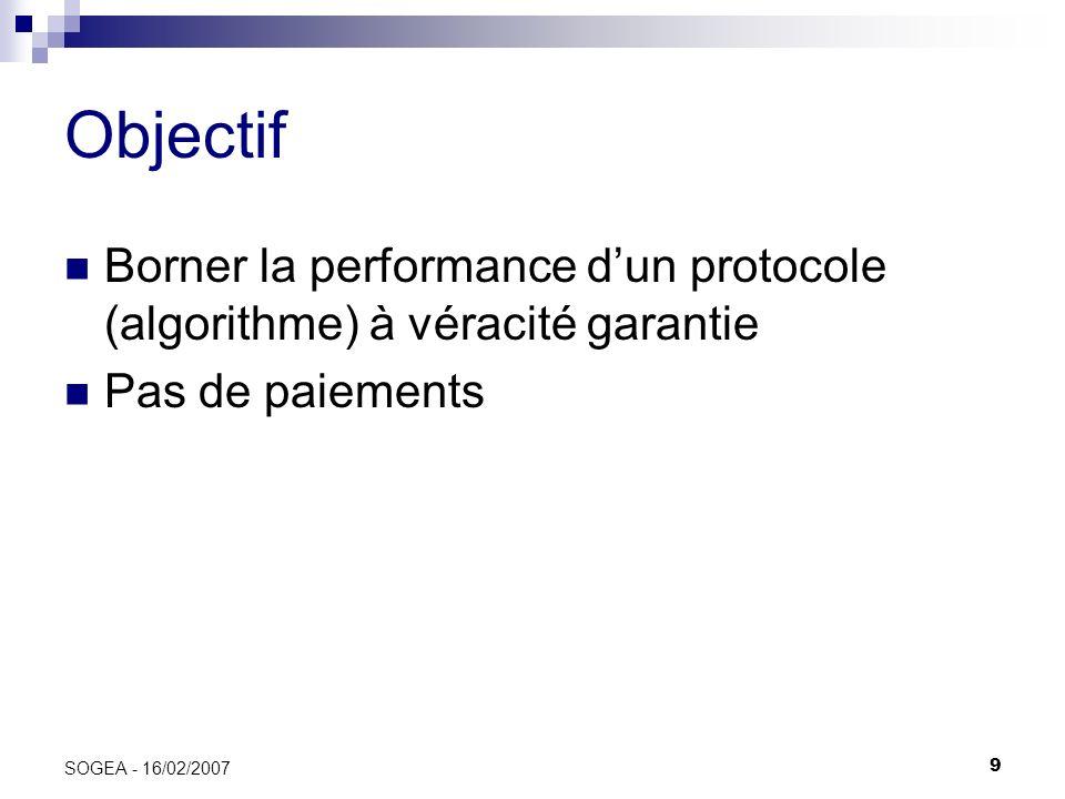 30 SOGEA - 16/02/2007 Bornes pour un système centralisé DéterministeRandomisé inf.sup.inf.sup.