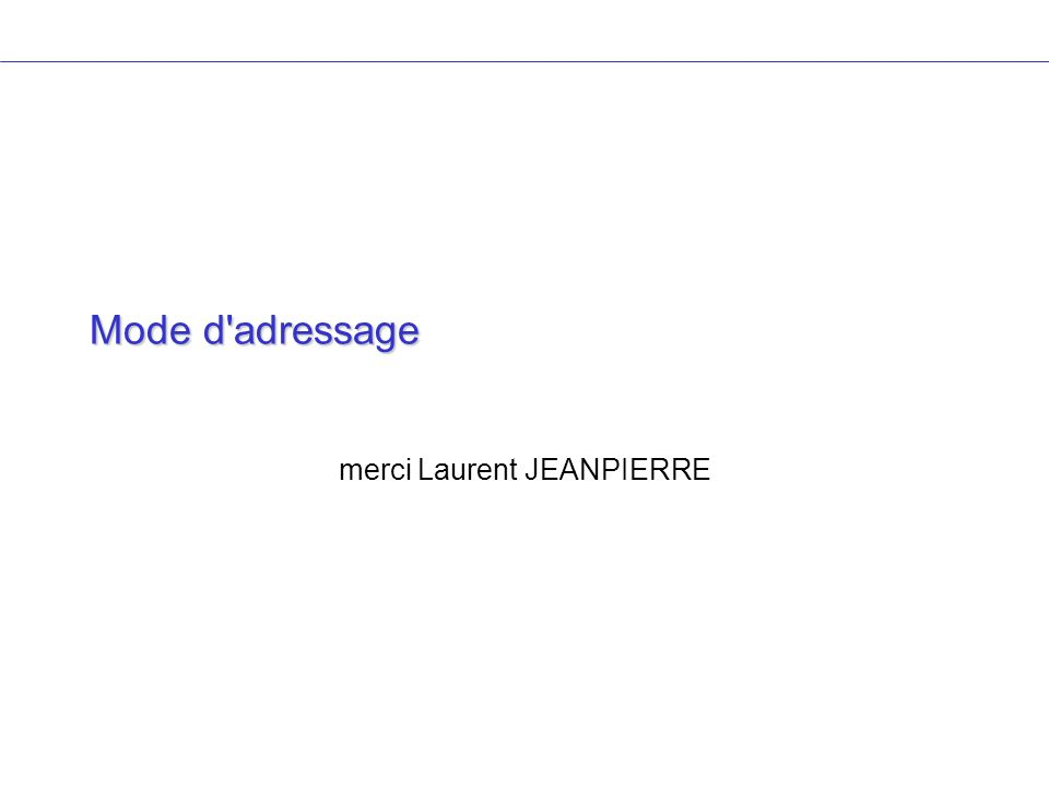 Mode d'adressage merci Laurent JEANPIERRE