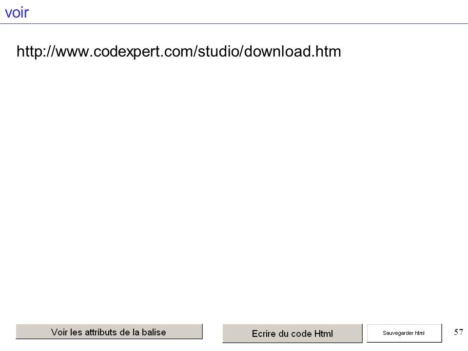 57 voir http://www.codexpert.com/studio/download.htm