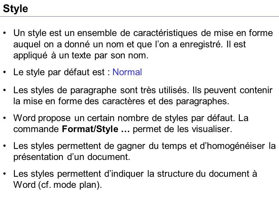 Style Un style est un ensemble de caractéristiques de mise en forme auquel on a donné un nom et que lon a enregistré. Il est appliqué à un texte par s