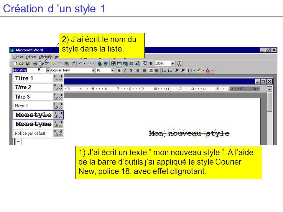 Création d un style 1 1) Jai écrit un texte mon nouveau style.